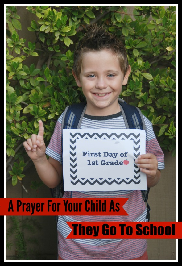 A Prayer For Your Child As They Go To School