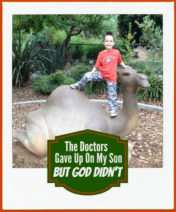 The Doctors Gave Up On My Son, But God Didn't