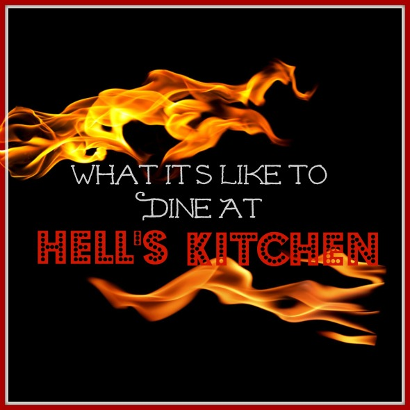 What It's Like To Dine At Hell's Kitchen